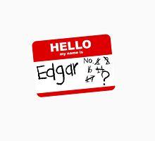 Achievement Hunter hello my name is edgar Unisex T-Shirt