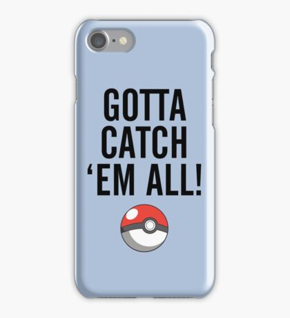 POKEMON GO CATCH THEM ALL iPhone Case/Skin
