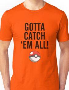 POKEMON GO CATCH THEM ALL Unisex T-Shirt