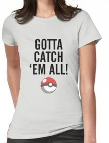 POKEMON GO CATCH THEM ALL Womens Fitted T-Shirt