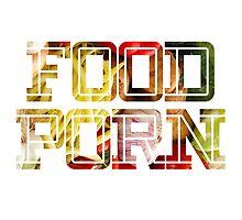 FOOD PORN 2 by rule30