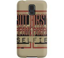 But first... Samsung Galaxy Case/Skin