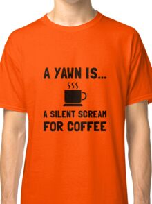 Yawn Coffee Classic T-Shirt