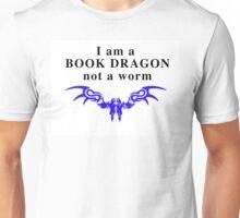 I am a Book Dragon not a book worm Unisex T-Shirt