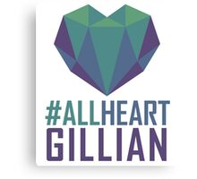 #AllHeartGillian - Blue Canvas Print