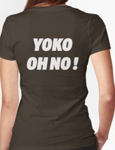 YOKO OH NO ! Womens Fitted T-Shirt