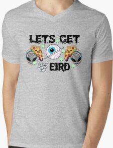 Lets Get Weird Mens V-Neck T-Shirt