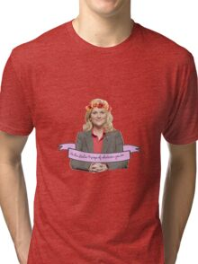 Be The Leslie Knope of whatever you do Tri-blend T-Shirt