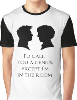 I'd Call You A Genius Graphic T-Shirt