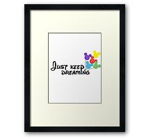 Just Keep Dreaming Disney Balloons Framed Print