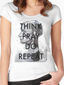THINK. PRAY. DO. REPEAT Women's Fitted Scoop T-Shirt