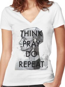 THINK. PRAY. DO. REPEAT Women's Fitted V-Neck T-Shirt