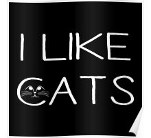 I LIKE CATS Poster