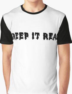 Creep it Real (black) Graphic T-Shirt