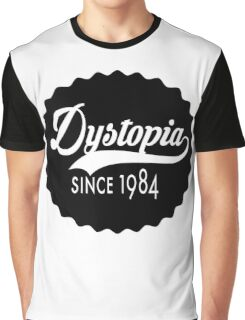 Dystopia - Since 1984 Graphic T-Shirt