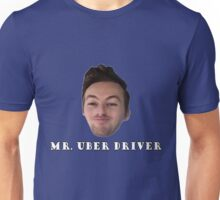 Jake and Amir - MR. UBER DRIVER Unisex T-Shirt