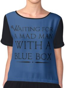 Waiting For A Mad Man With A Blue Box Chiffon Top