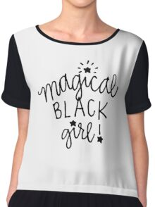 Magical Black Girl Chiffon Top