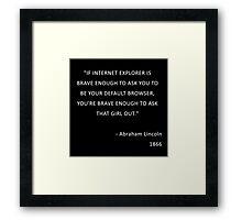 Abraham Lincoln...  Framed Print