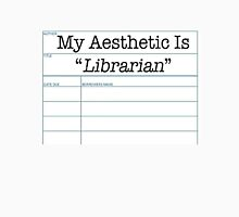 My Aesthetic Is Librarian  Unisex T-Shirt