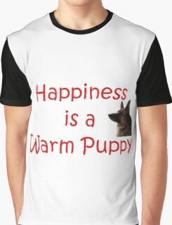 Happiness is a Warm Puppy Graphic T-Shirt
