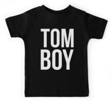 Tom Boy T Shirt Kids Tee