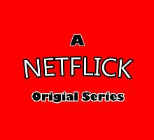 The Netflick by JoeDigitalMedia