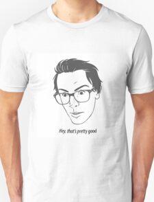 iDubbbz, Hey that's pretty good  Unisex T-Shirt