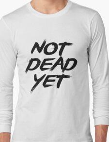 Not Dead Yet - Frank Turner Inspired T-Shirt (Black) Long Sleeve T-Shirt