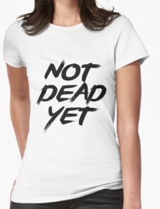Not Dead Yet - Frank Turner Inspired T-Shirt (Black) Womens Fitted T-Shirt