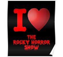 I Heart The Rocky Horror Show Poster