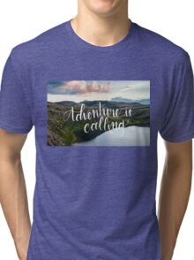Adventure is Calling Tri-blend T-Shirt