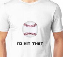 Baseball Hit That Unisex T-Shirt