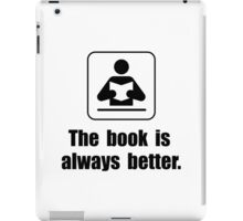 Book Is Better iPad Case/Skin
