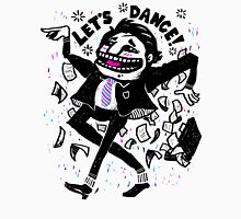 Let's Dance! Unisex T-Shirt