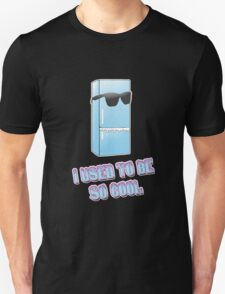 I used to be so cool Unisex T-Shirt