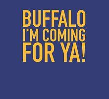 Buffalo - I'M COMING FOR YA - GOLD Unisex T-Shirt