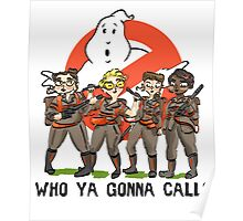 Who Ya Gonna Call? Poster