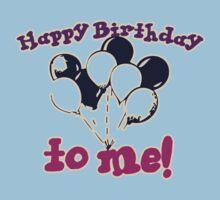 Happy Birthday to me One Piece - Short Sleeve