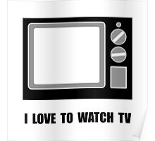 Love To Watch TV Poster