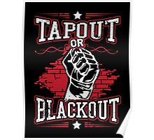 tapout or blackout Poster
