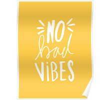 No Bad Vibes - Yellow hand lettered typography Poster