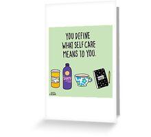 Self Care Greeting Card
