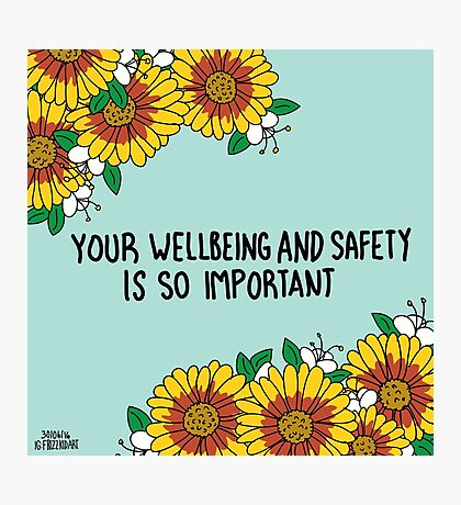Your Wellbeing Photographic Print