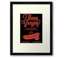 Theon GreyJoy Butcher Shop Framed Print