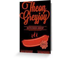 Theon GreyJoy Butcher Shop Greeting Card
