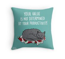 Your Value Throw Pillow