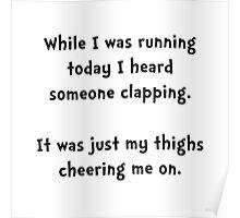 Running Thigh Cheer Poster