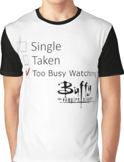 single, taken Graphic T-Shirt