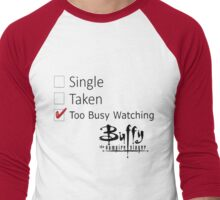 single, taken Men's Baseball ¾ T-Shirt
